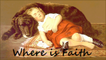 Faithful Watcher... Where is Your Faith?