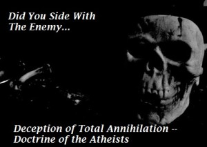 Doctrine of Total Annihilation Defended By Demons
